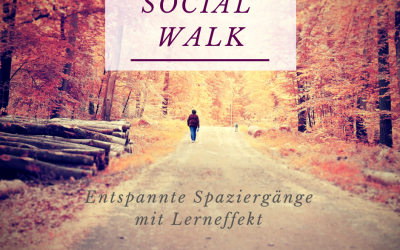 """Social Walk"" – Lernspaziergang"